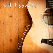 Wil Roberts - Solo Acoustic - Cover